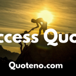 Success Quotes and inspiring quotes