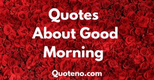 quotes good morning beautiful