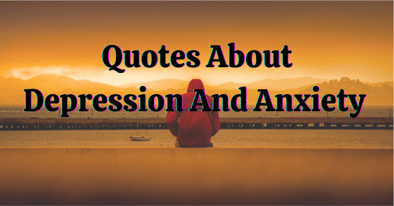 depression quotes, Quotes of Depression And Anxiety