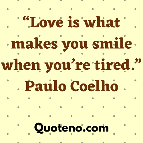 Tired Quotes love
