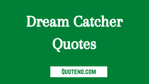 dream catcher quotes