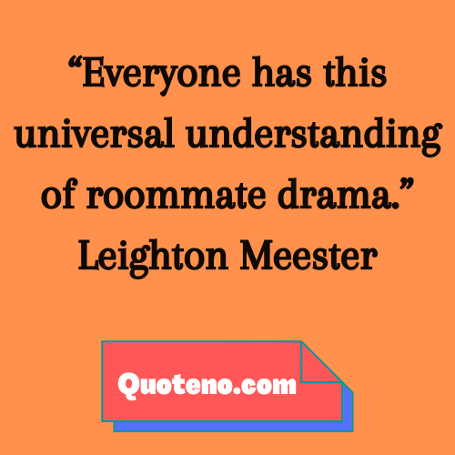funny roommate quotes