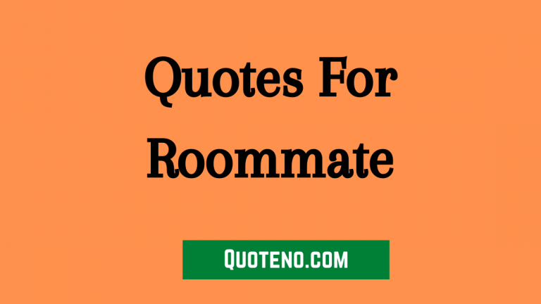 roommate quotes