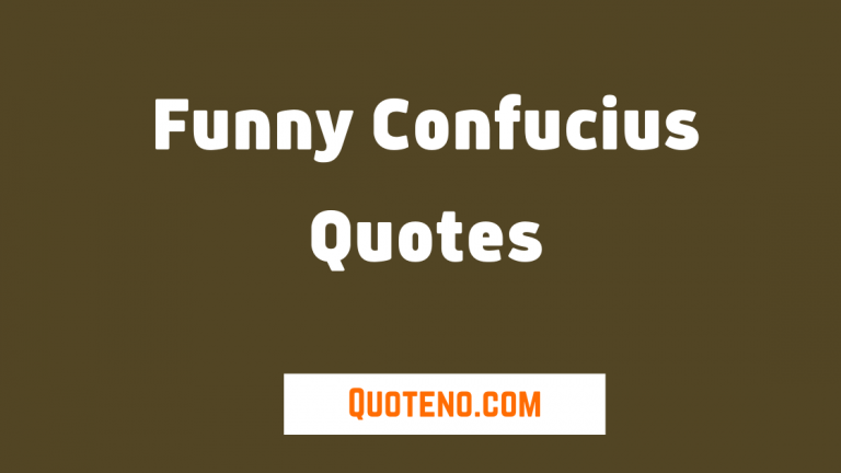 Funny Confucius quotes