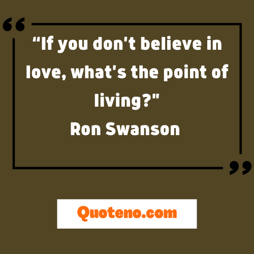 Ron Swanson Quotes About Love