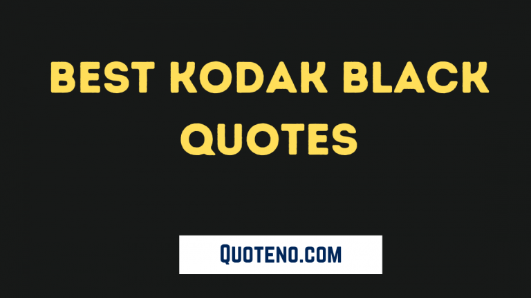 kodak black quotes