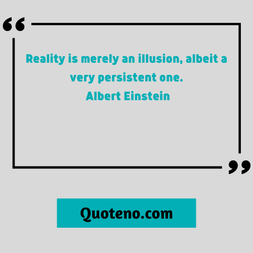 Best reality quotes