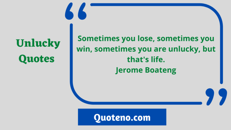 Unlucky quotes