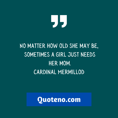 Daughter Growing Up Quotes