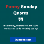 Funny Sunday Quotes