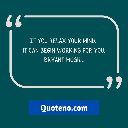 Relax Quotes Short