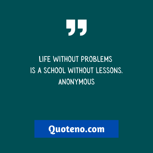 problem quotes about life