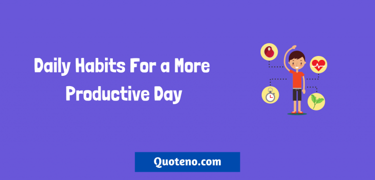 10 Daily Habits For a More Productive Day