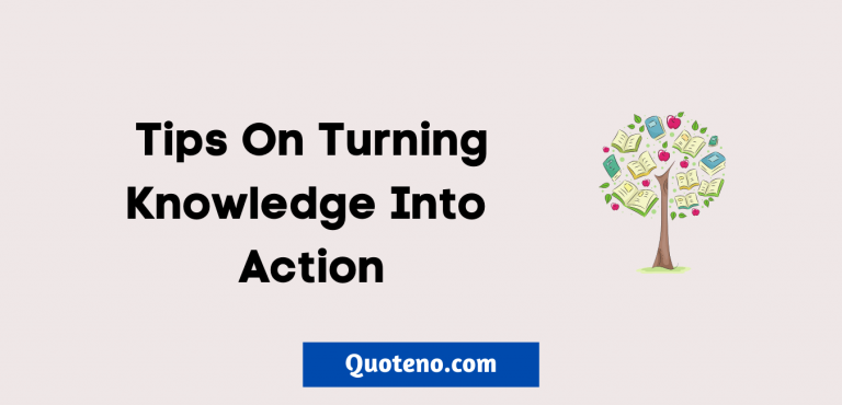turning knowledge into action