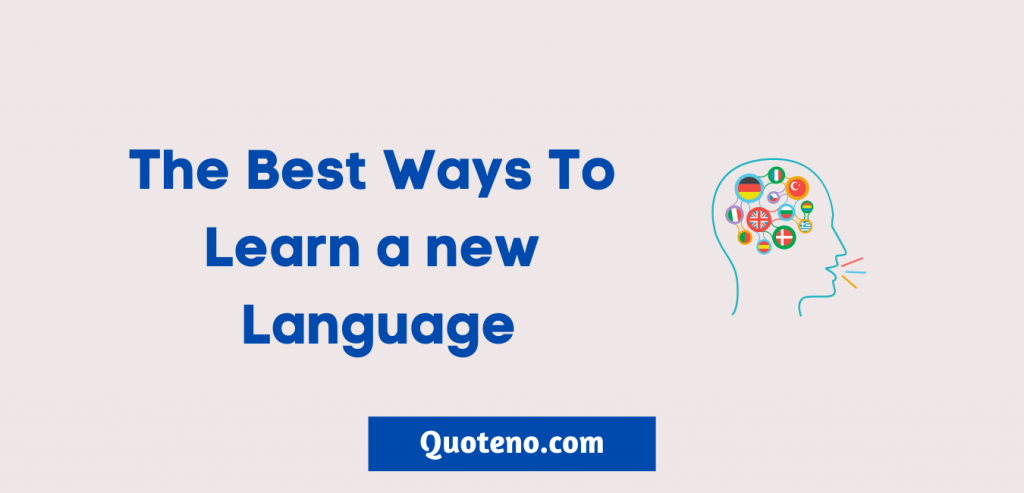 the best ways to learn a new language